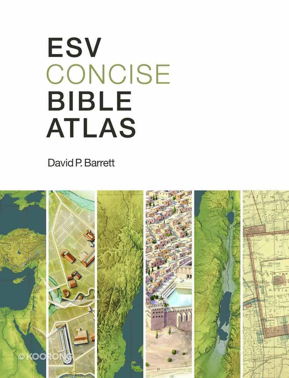 ESV Concise Bible Atlas Paperback