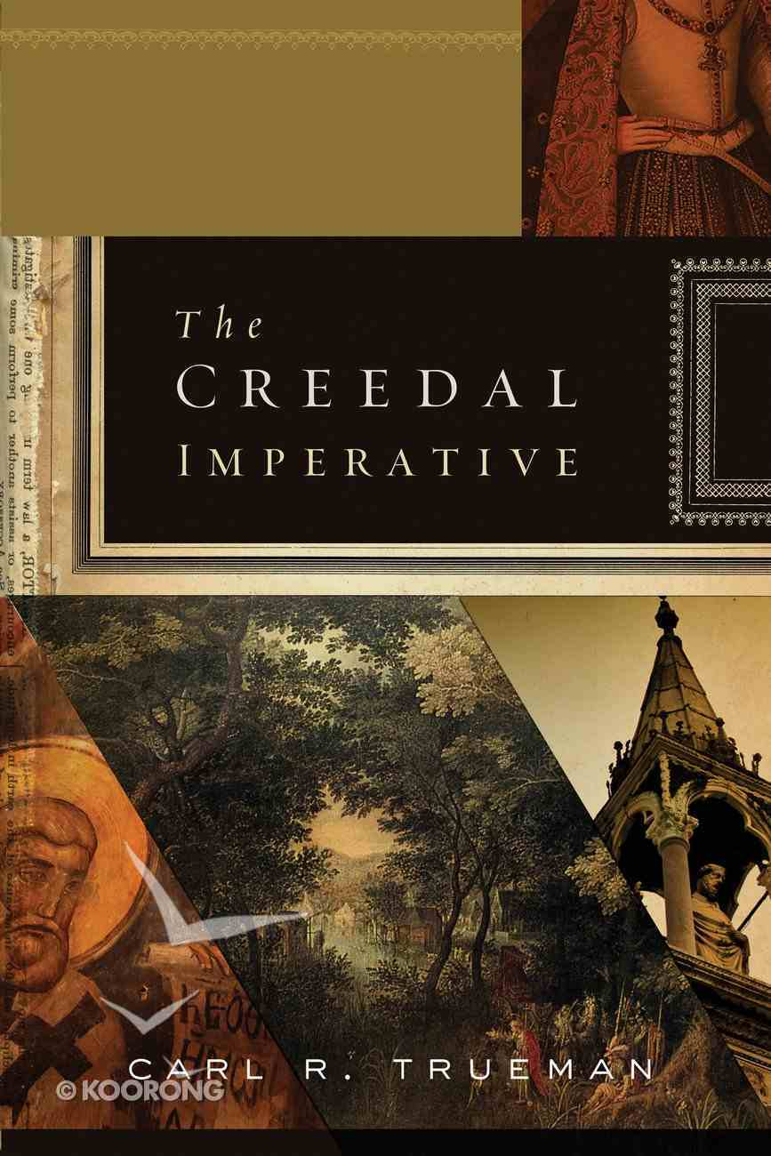 The Creedal Imperative Paperback
