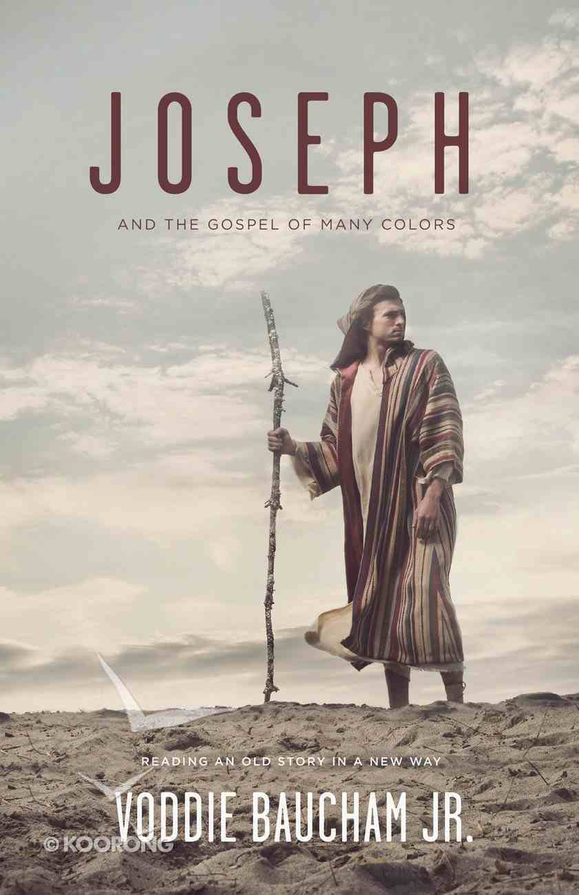 Joseph and the Gospel of Many Colors: Reading An Old Story in a New Way Paperback