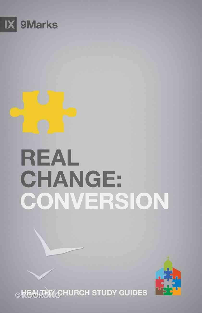 Real Change (9marks Series) Paperback