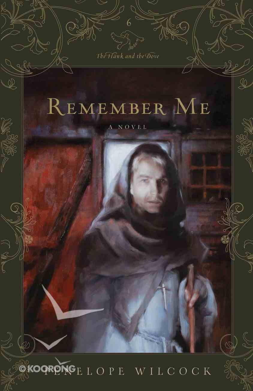 Remember Me (#06 in Hawk And The Dove Series) Paperback