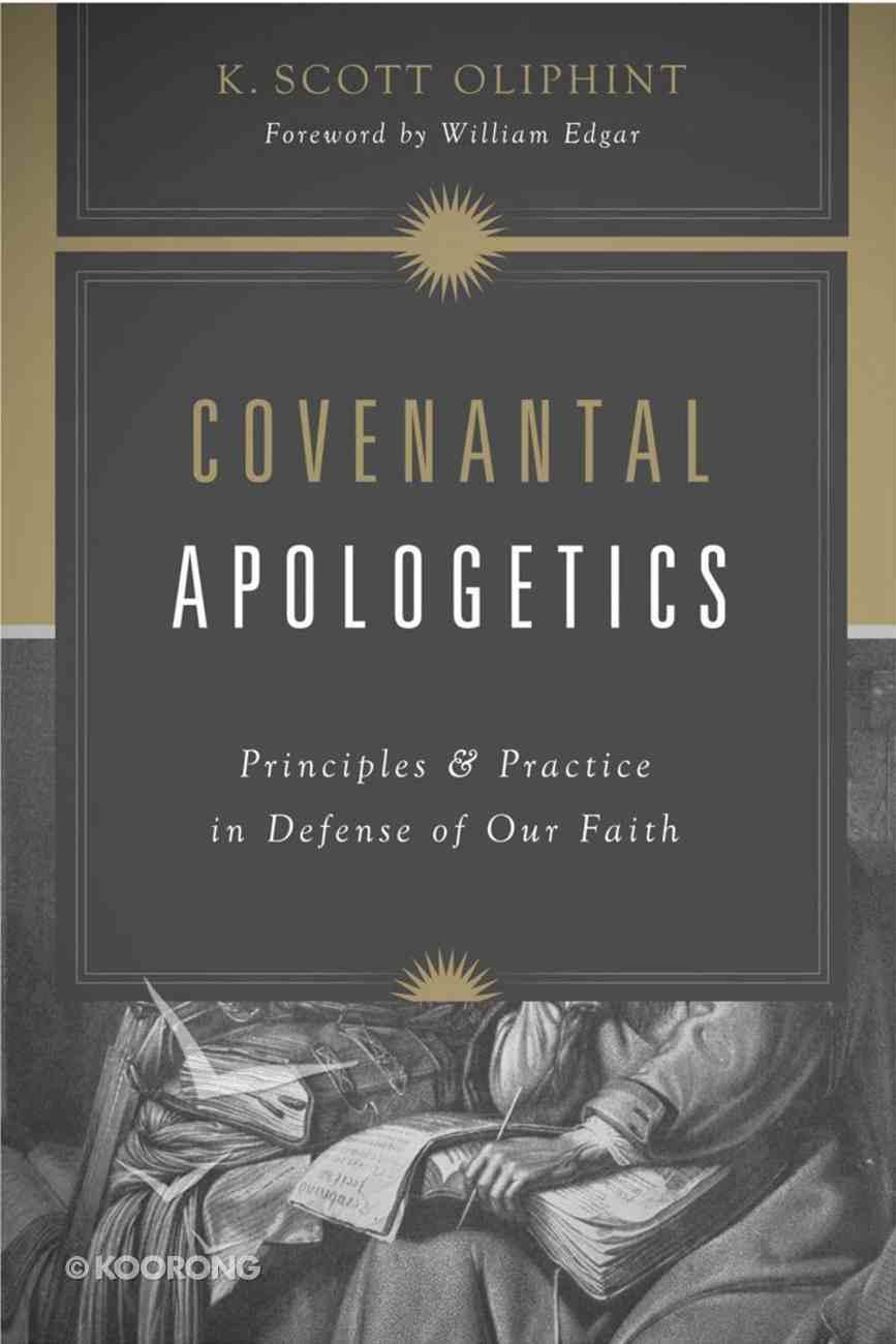Covenantal Apologetics Paperback