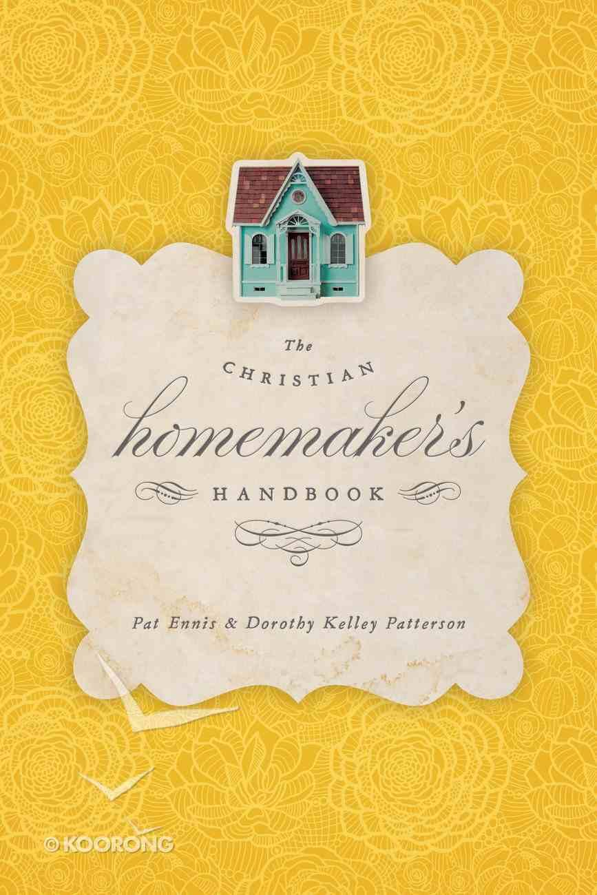 The Christian Homemaker's Handbook Paperback