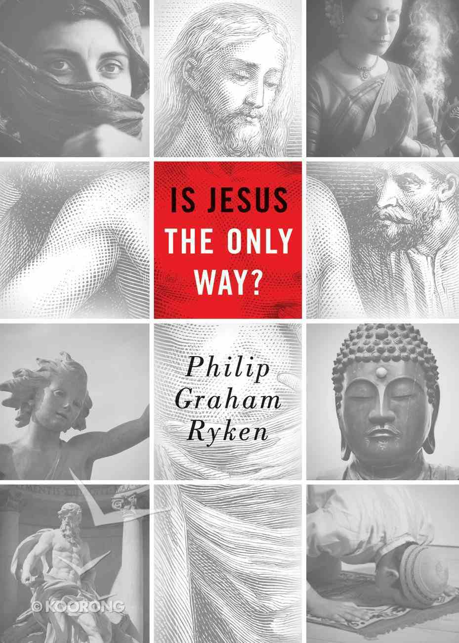 Is Jesus the Only Way (Redesign) Paperback