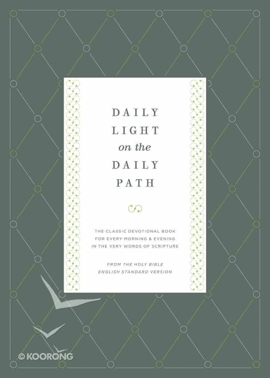 Daily Light on the Daily Path Hardback