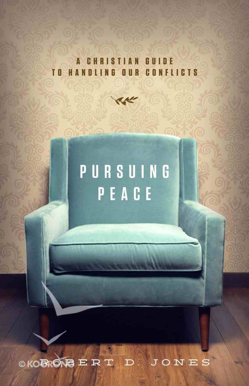 Pursuing Peace Paperback