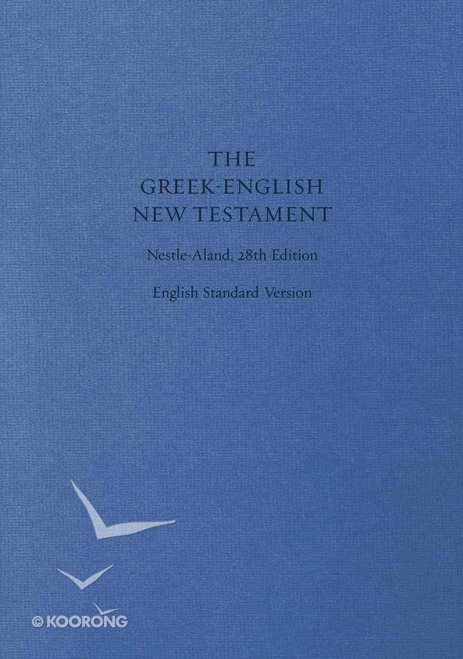 ESV Greek English New Testament Nestle-Aland 28Th Edition Hardback