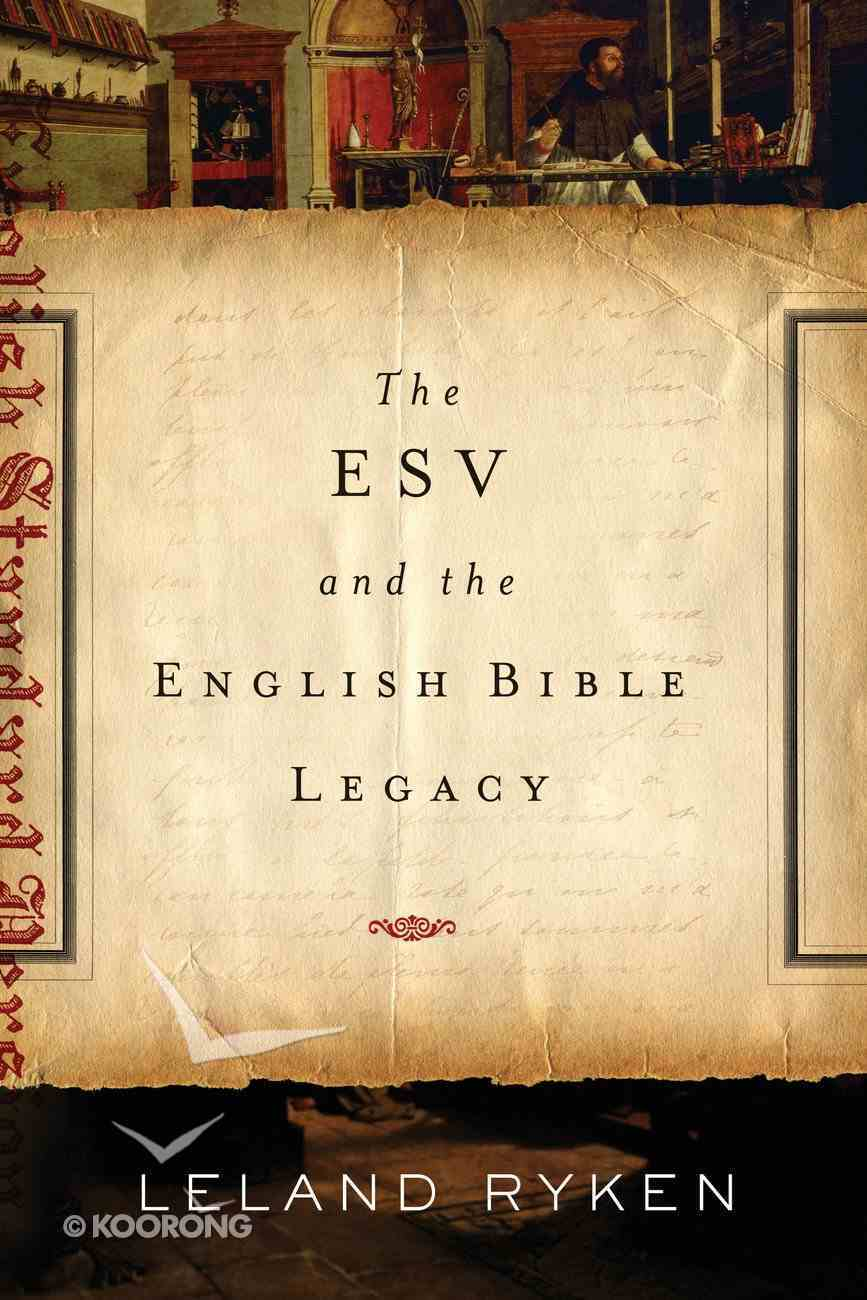 The ESV and the English Bible Legacy Paperback