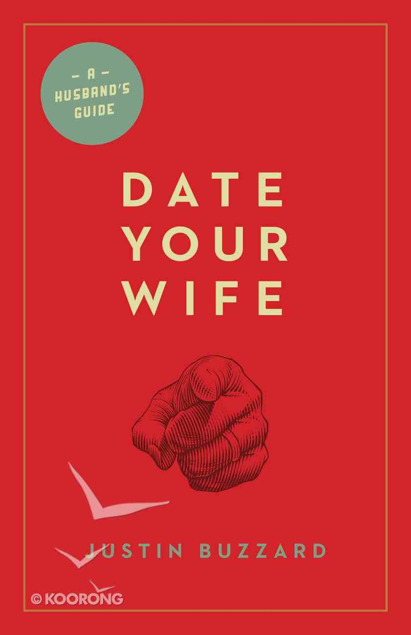 Date Your Wife Paperback