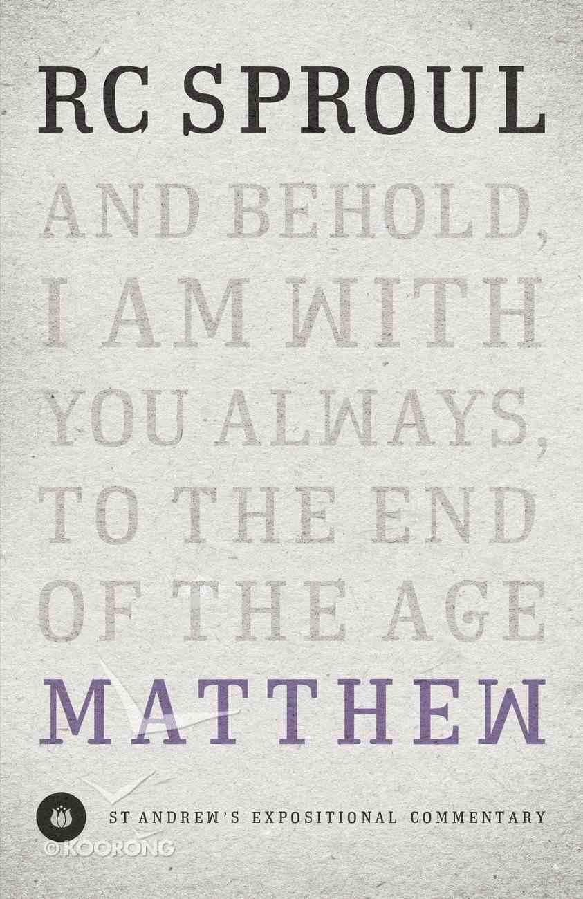 Matthew (St Andrew's Expositional Commentary Series) Hardback