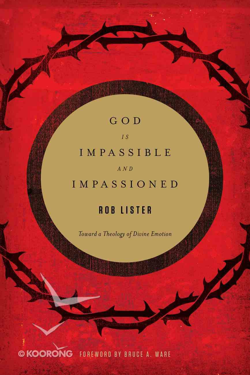 God is Impassible and Impassioned Paperback