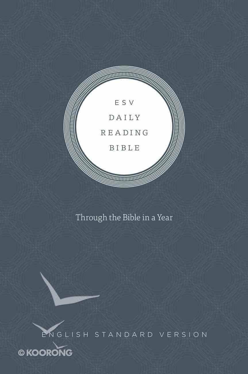 ESV Daily Reading Bible Hardback