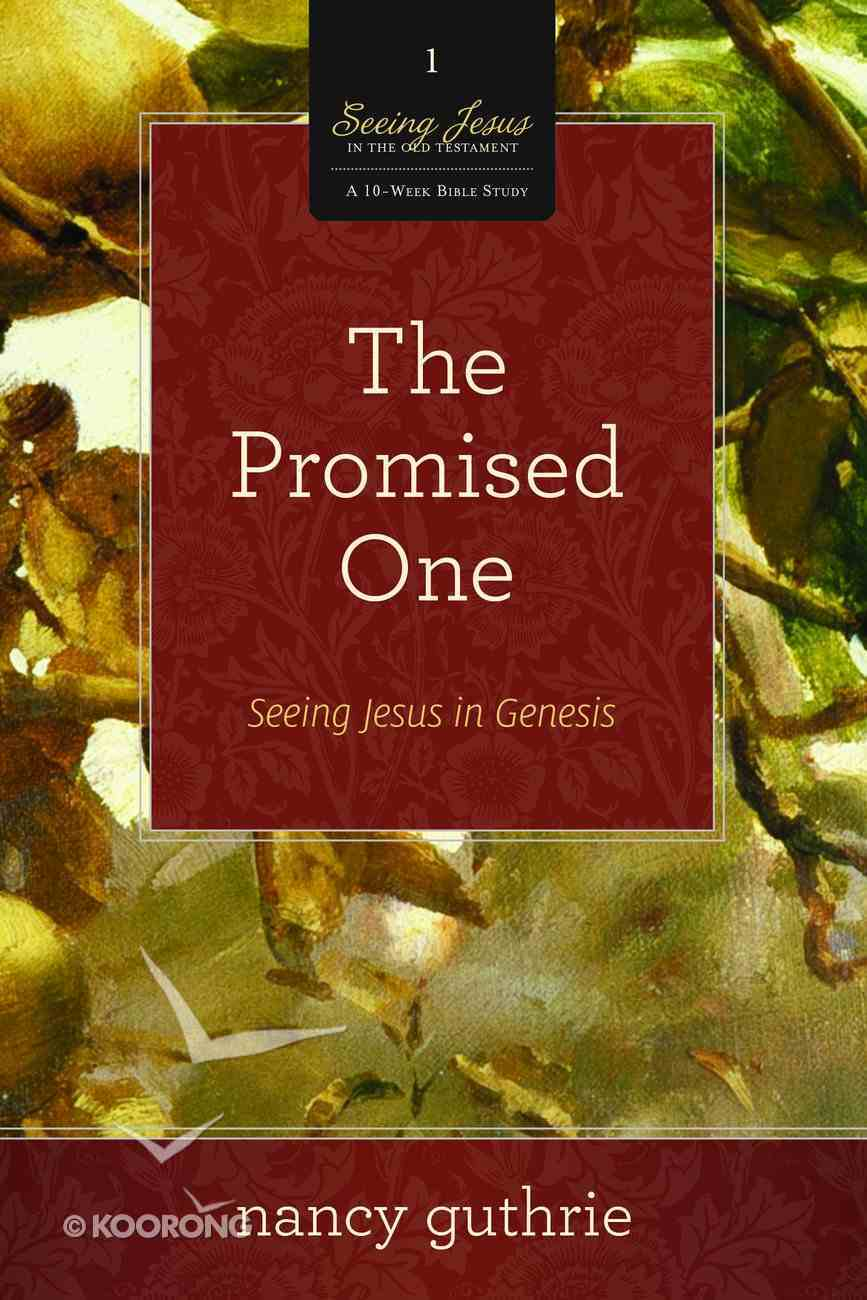 The Promised One (10 Pack) (#01 in Seeing Jesus In The Old Testament Series) Paperback