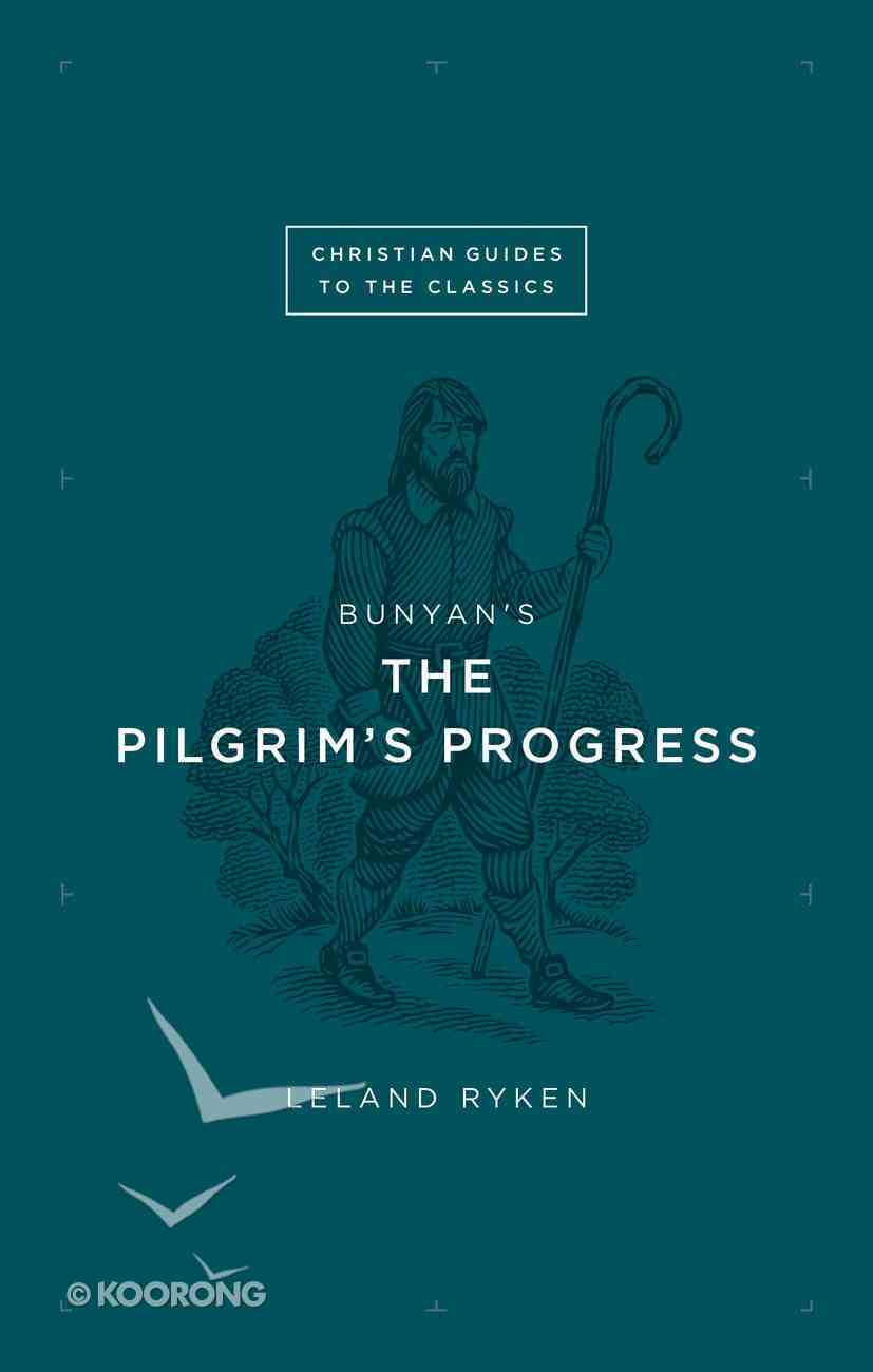 "Bunyan's ""The Pilgrim's Progress"" (Christian Guides To The Classics Series) Paperback"