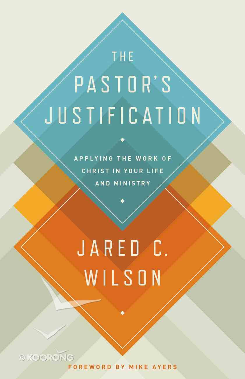 The Pastor's Justification Paperback