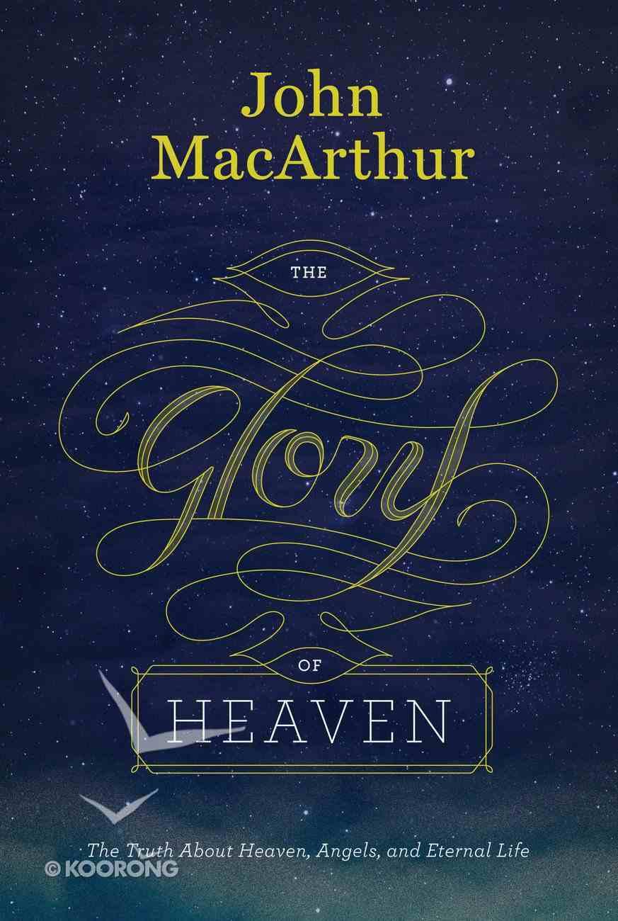 The Glory of Heaven (2nd Ed) Hardback