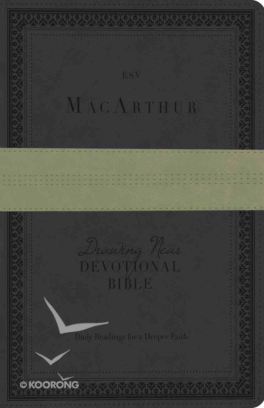 ESV Macarthur Drawing Near Devotional Trutone Charcoal/Sage Trail Design Imitation Leather