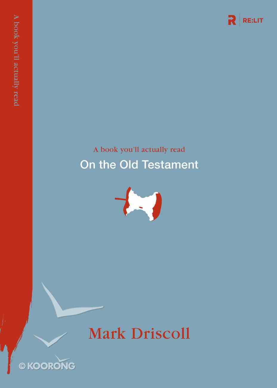 On the Old Testament (A Book You'Ll Actually Read Series) Paperback