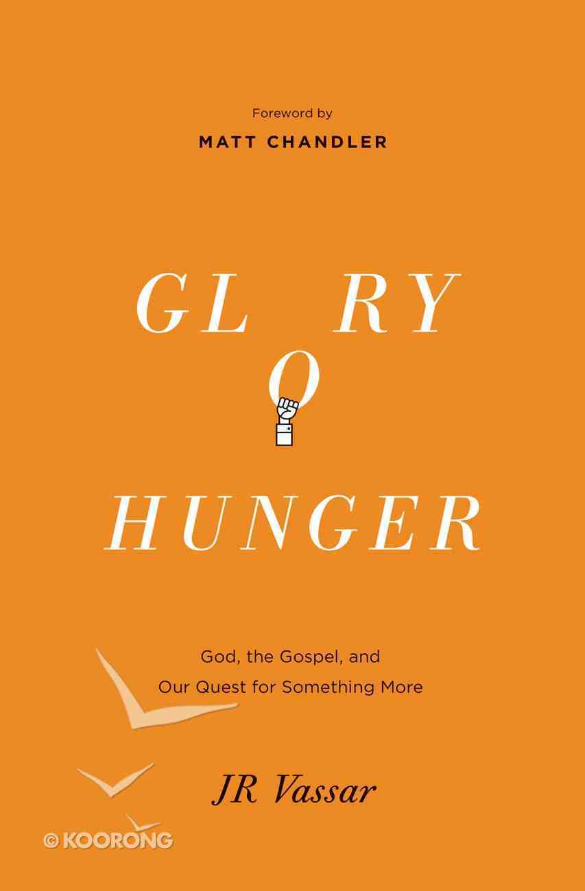 Glory Hunger Paperback