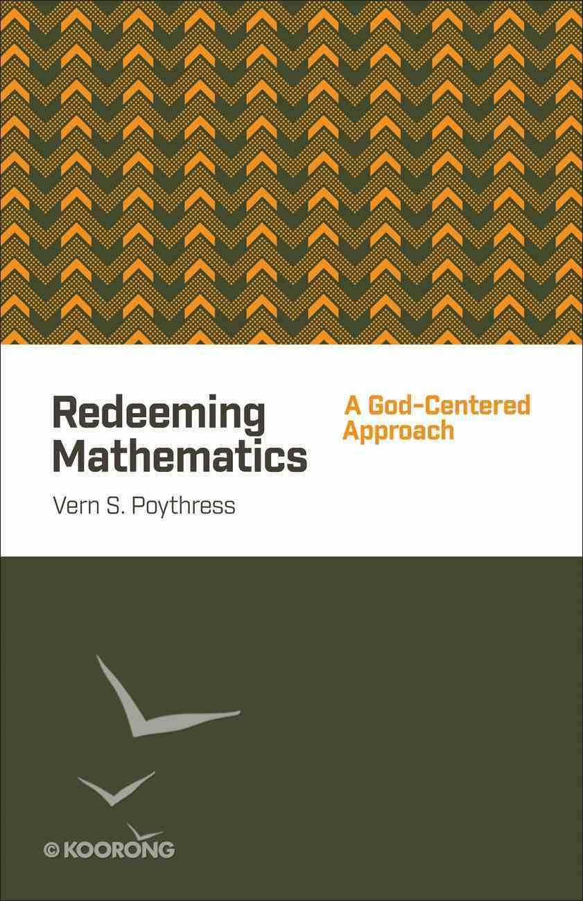 Redeeming Mathematics Paperback