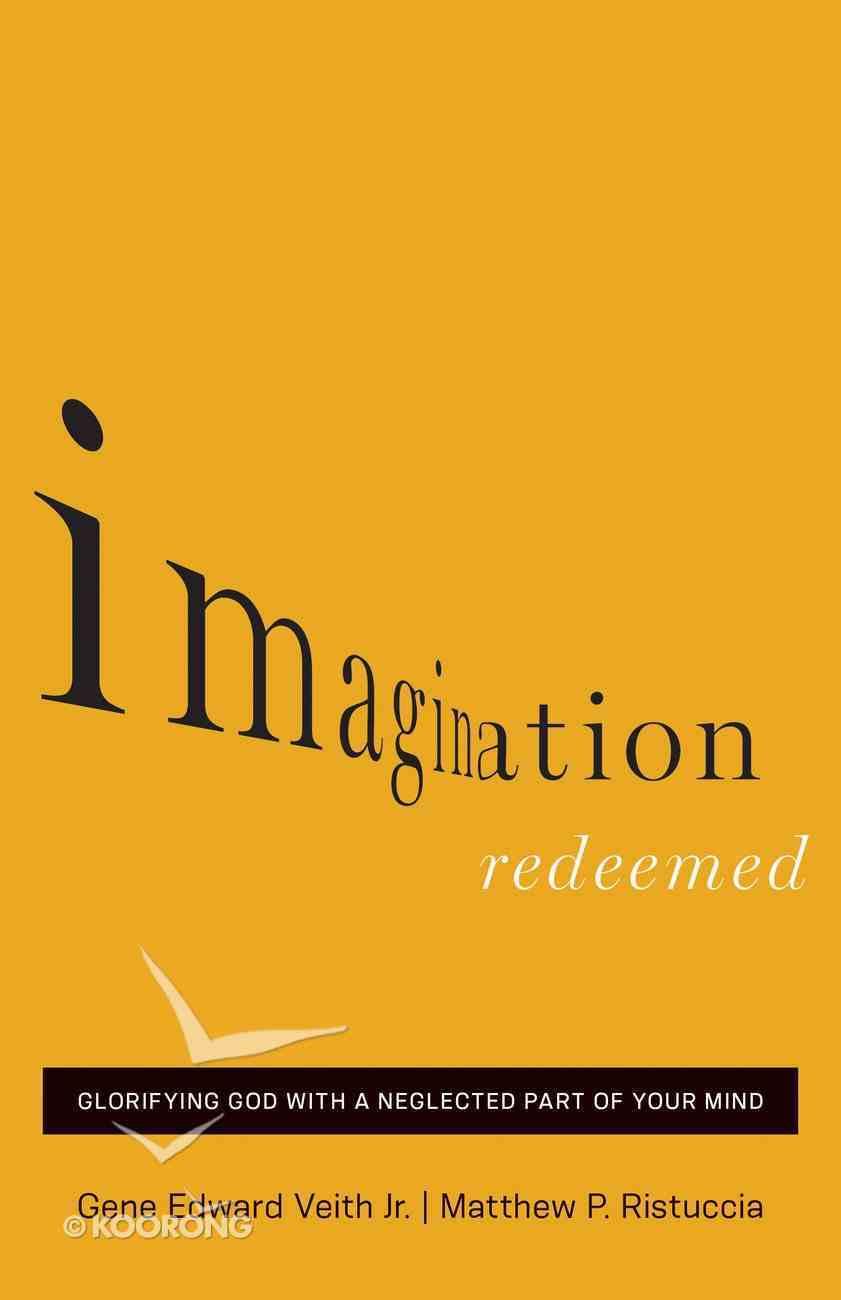 Imagination Redeemed Paperback
