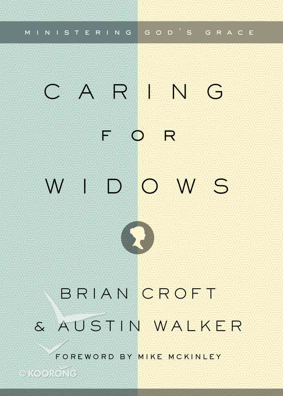 Caring For Widows Paperback