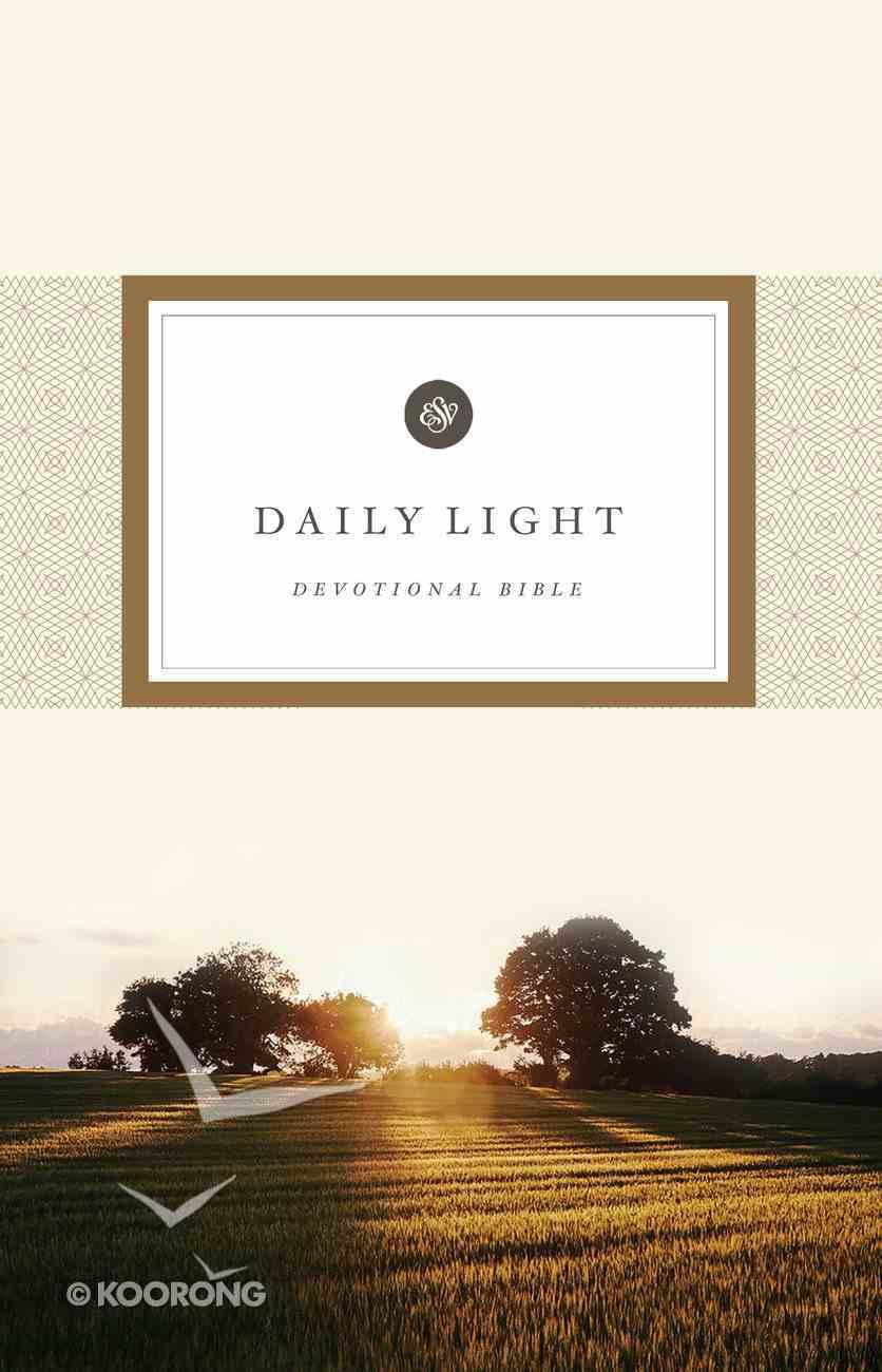 ESV Daily Light Devotional Bible (Black Letter Edition) Hardback
