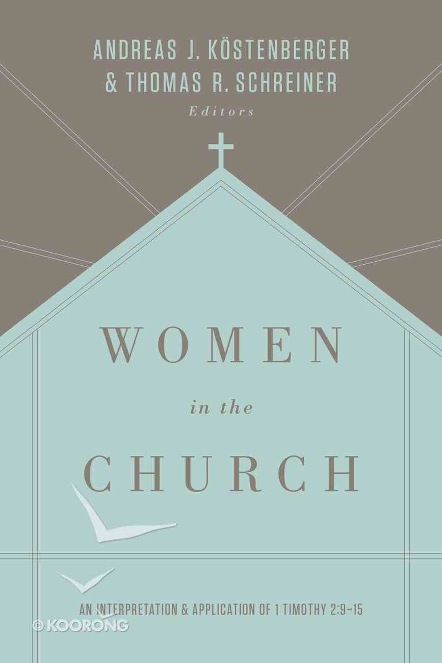 Women in the Church (3rd Edition) Paperback