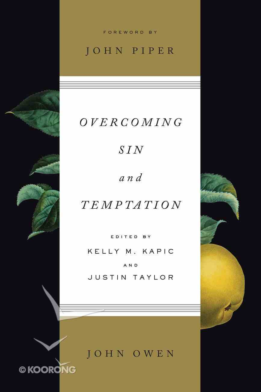 Overcoming Sin and Temptation (Redesign) Paperback