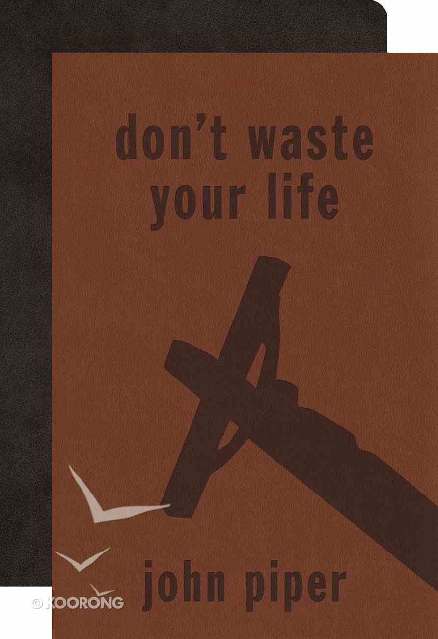 Don't Waste Your Life Bible Gift Pack Imitation Leather