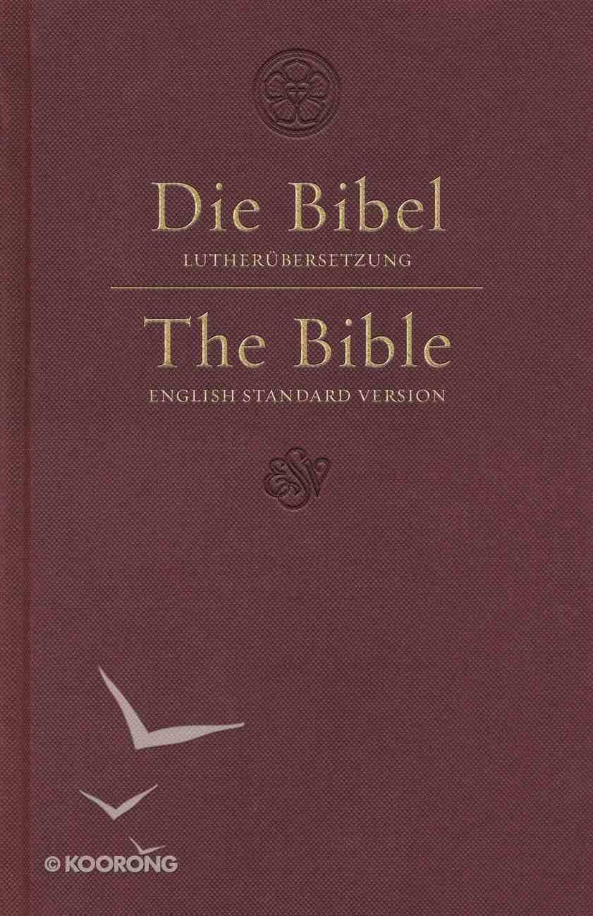 ESV German/English Parallel Bible Luther/Esv Dark Red (Black Letter Edition) Hardback