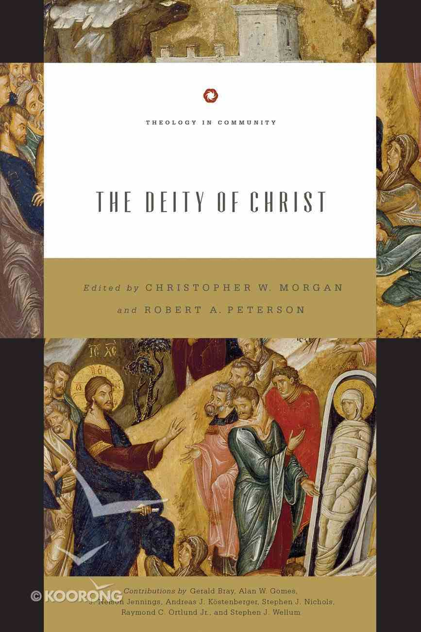 The Deity of Christ Paperback