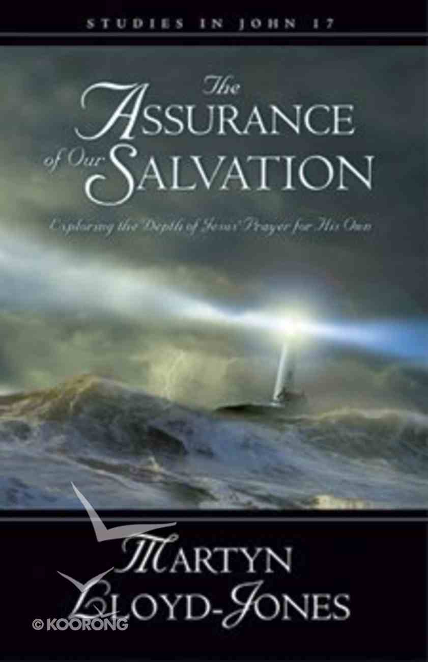 The Assurance of Our Salvation Hardback