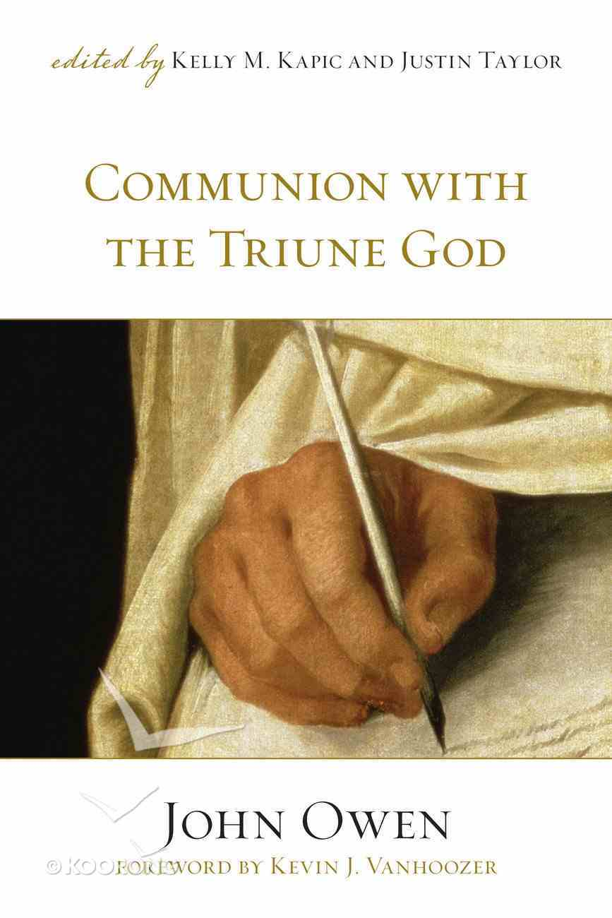 Communion With the Triune God Paperback