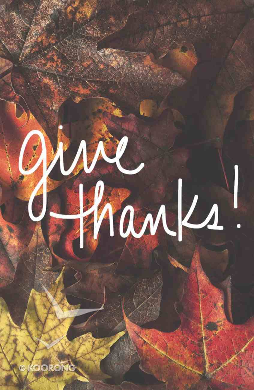 Give Thanks! ESV (Redesigned) (25 Pack) Booklet