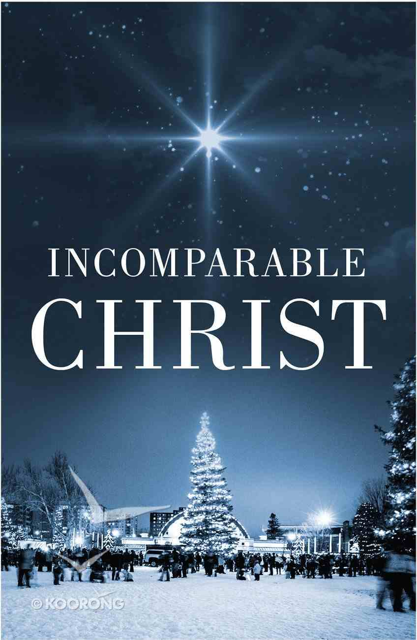 Incomparable Christ, the KJV (Redesign) (25 Pack) Booklet