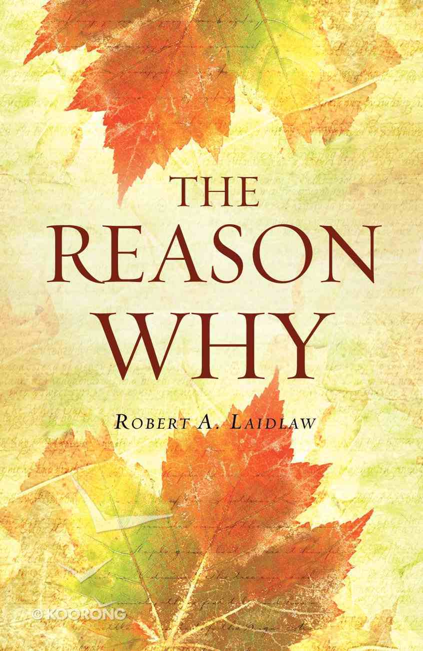 Reason Why, the (Redesign) (25 Pack) Booklet