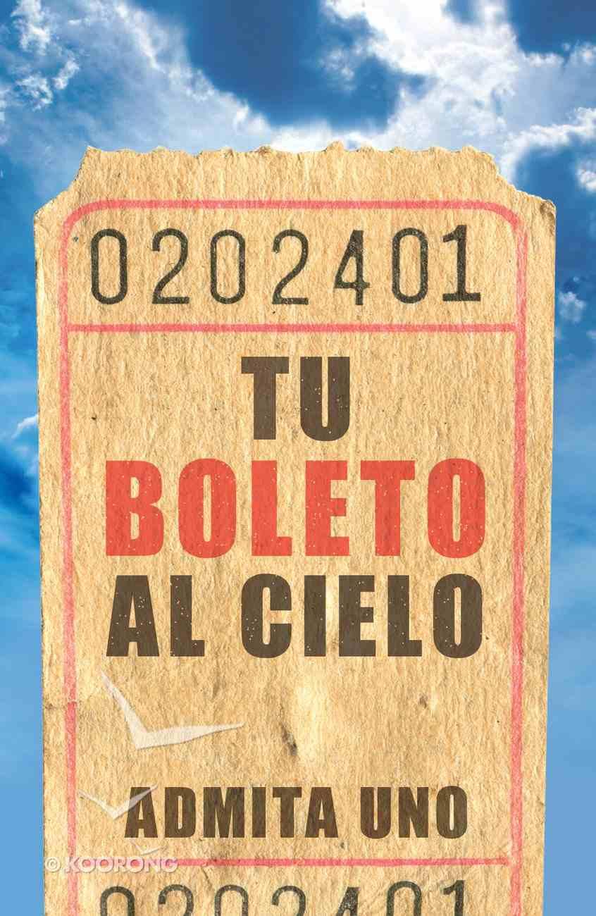 Tu Boleto Al Cielo (25 Pack) Nvi (Your Ticket To Heaven) Booklet