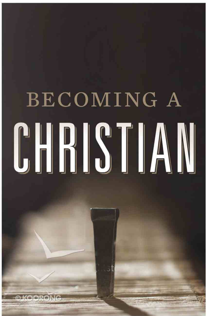 Becoming a Christian (ESV) (25 Pack) Booklet