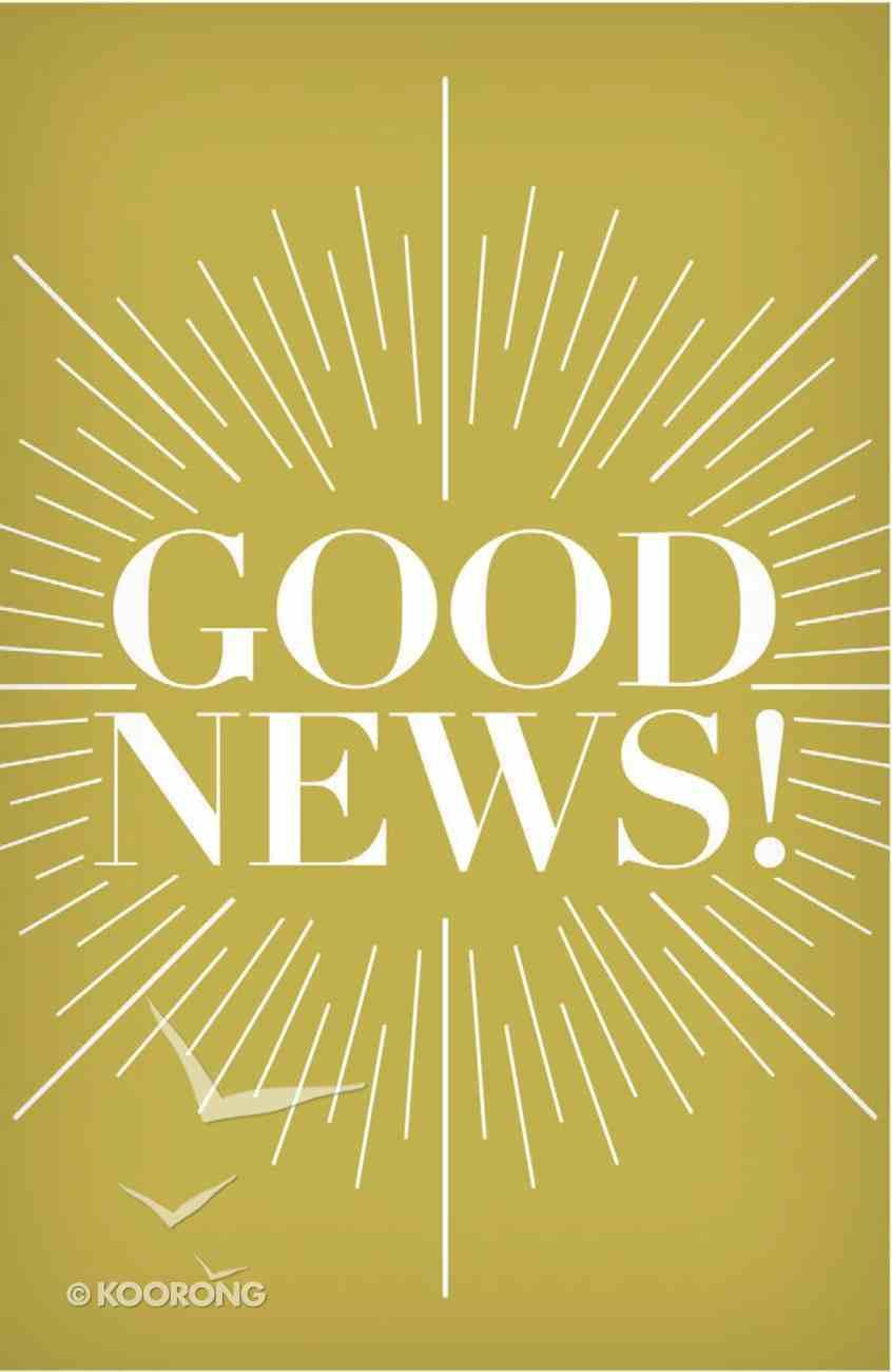 Good News! (KJV) (25 Pack) Booklet