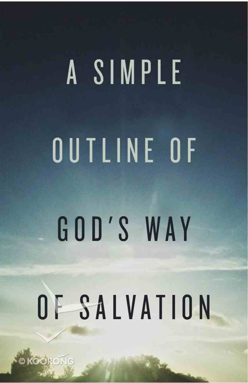 Simple Outline of God's Way of Salvation, a (ESV) (25 Pack) Booklet
