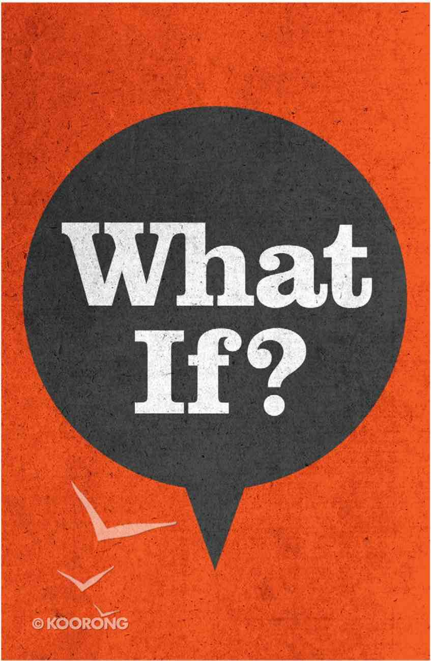 What If...? (ESV) (25 Pack) Booklet