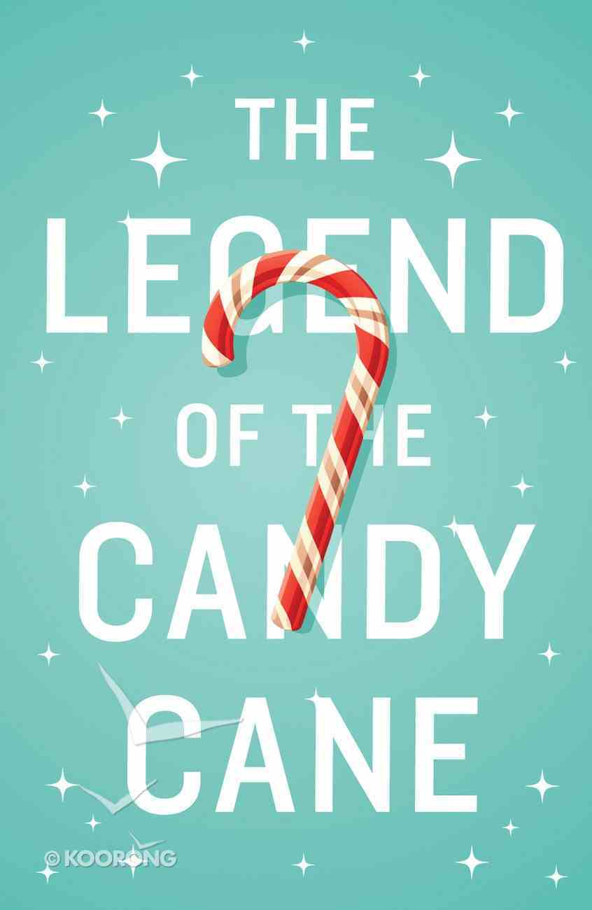 Legend of the Candy Cane, the (ESV) (25 Pack) Booklet