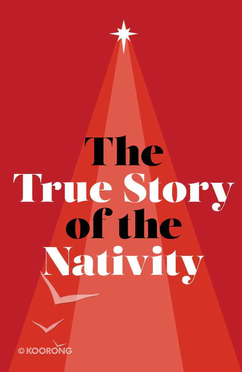 True Story of the Nativity, the (ESV) (25 Pack) Booklet