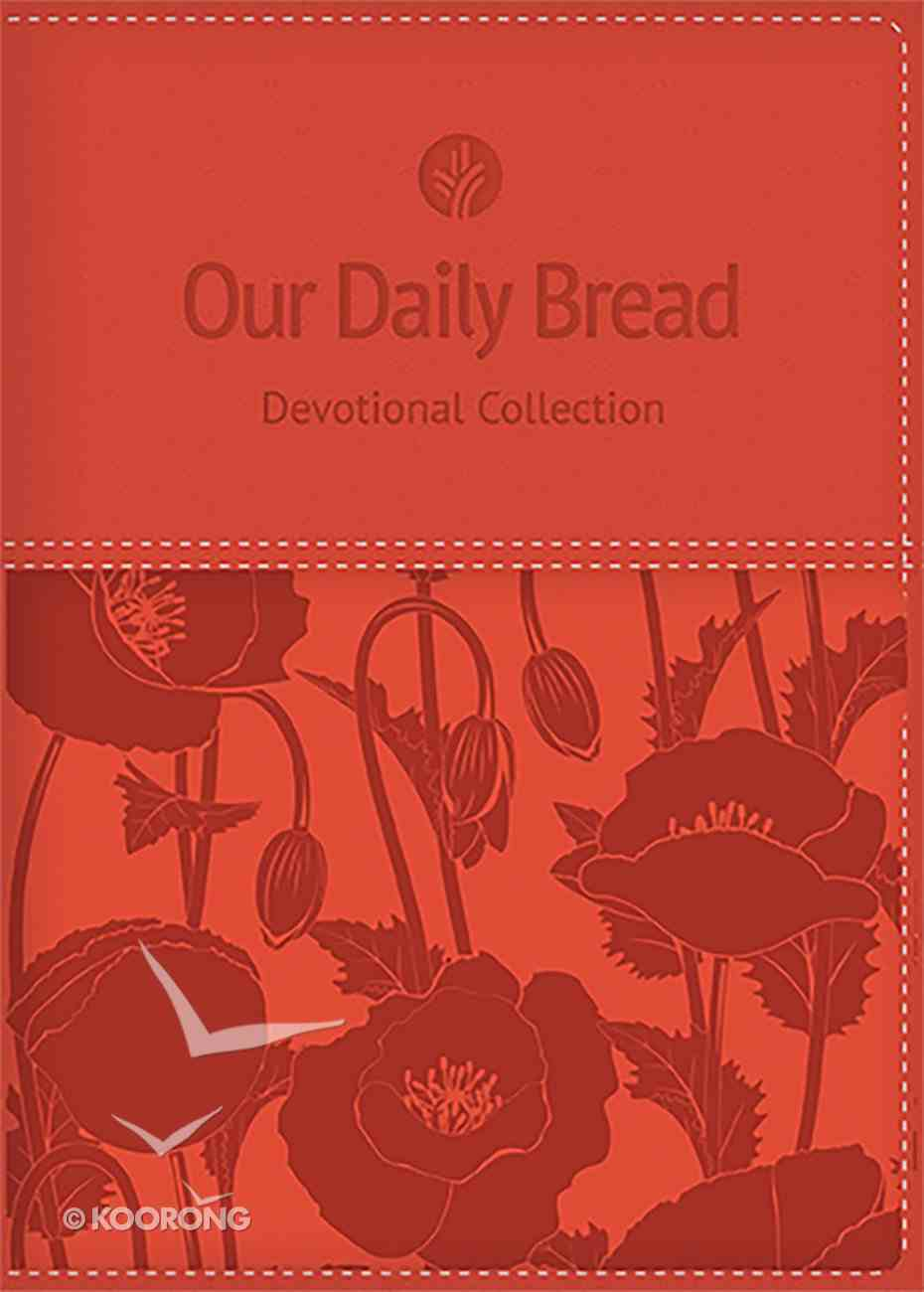 Devotional Collection Coral (Women's Edition) (Our Daily Bread Series) Hardback