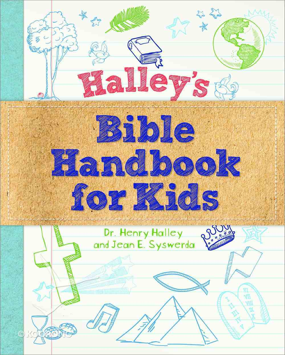 Halley's Bible Handbook For Kids Hardback