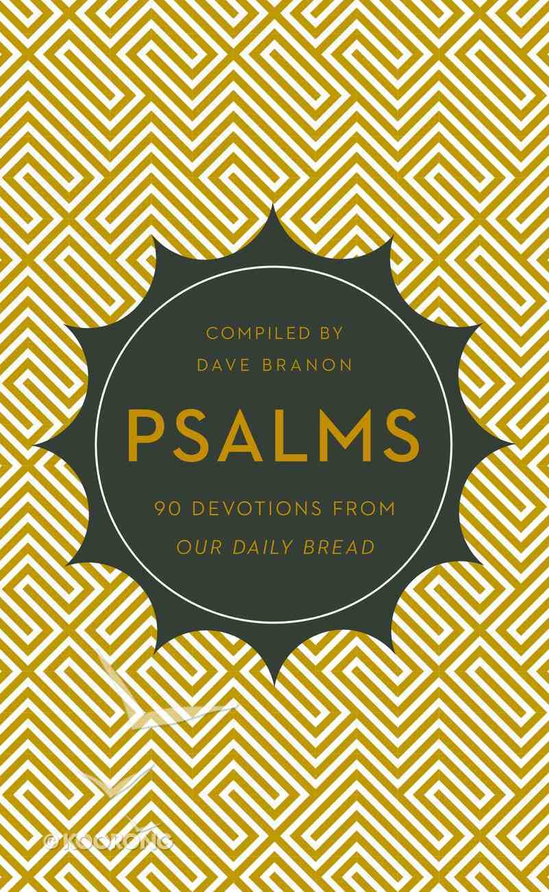Psalms (Our Daily Bread Devotional Series) Paperback