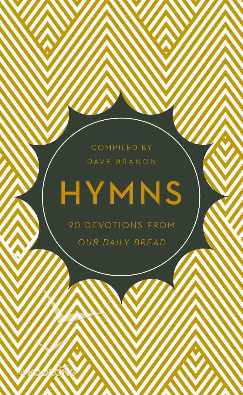 Hymns (Our Daily Bread Devotional Series) Paperback