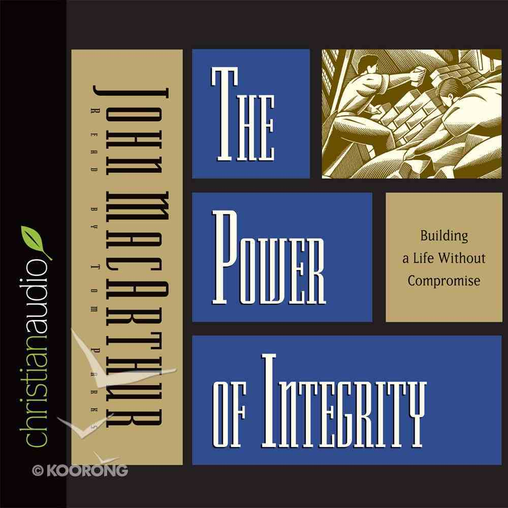 The Power of Integrity (Unabridged, 5 Cds) CD