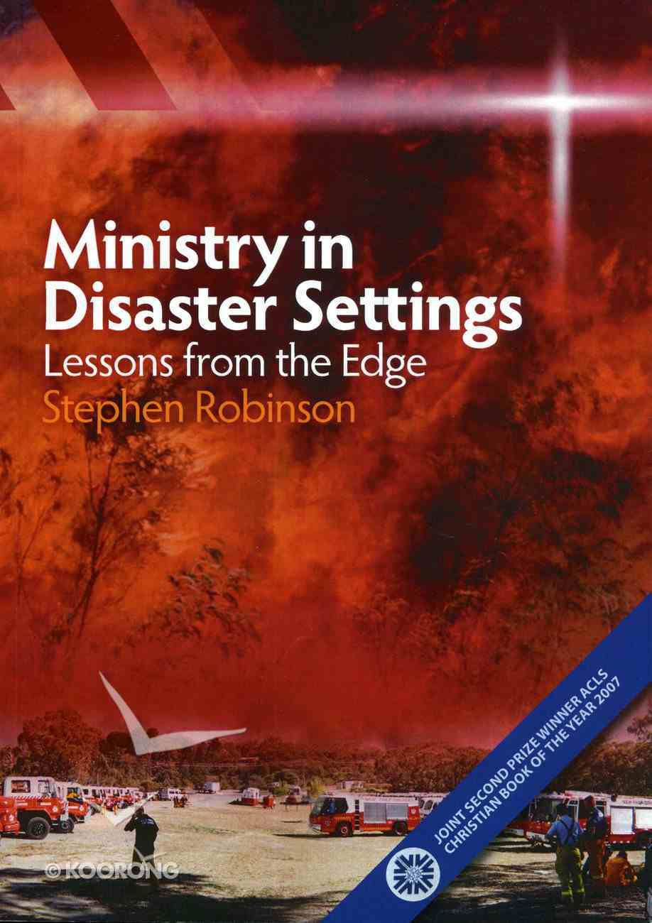 Ministry in Disaster Settings: Lessons From the Edge eBook
